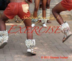 spiritual practice 3, exercise
