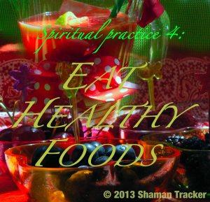 spiritual practice 4, eat healthy